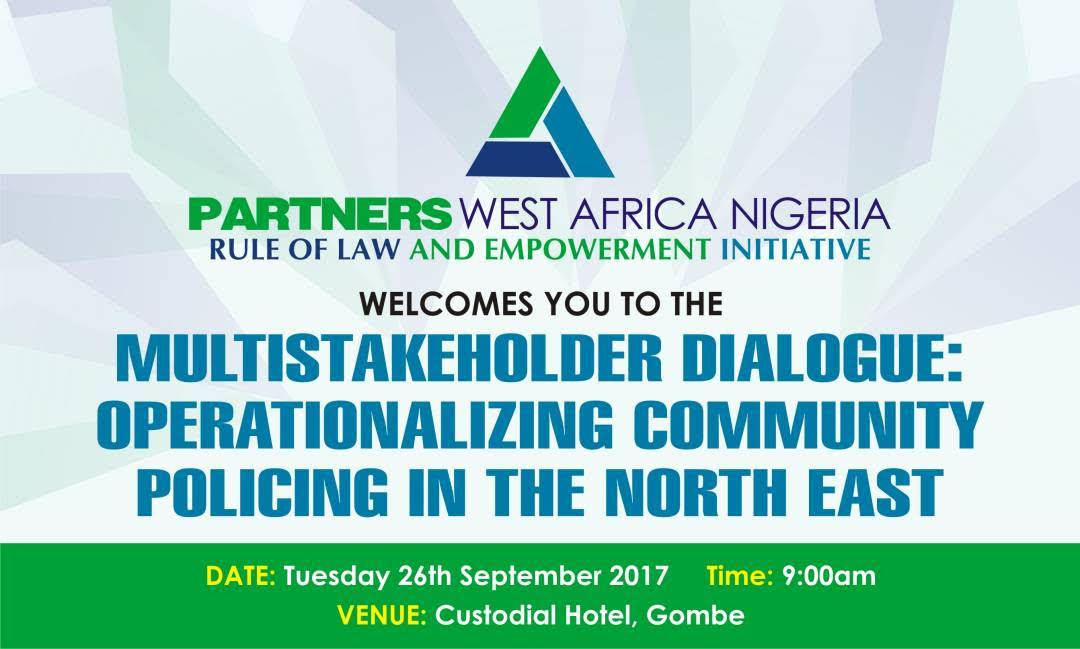 Multi- stakeholder Dialogue: Operationalizing Community Policing in the North East